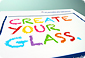 Create your glass